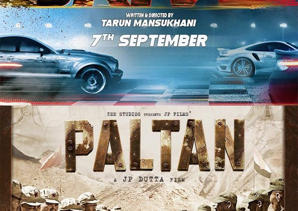 Film Paltan to clash with Drive on 7th September 2018