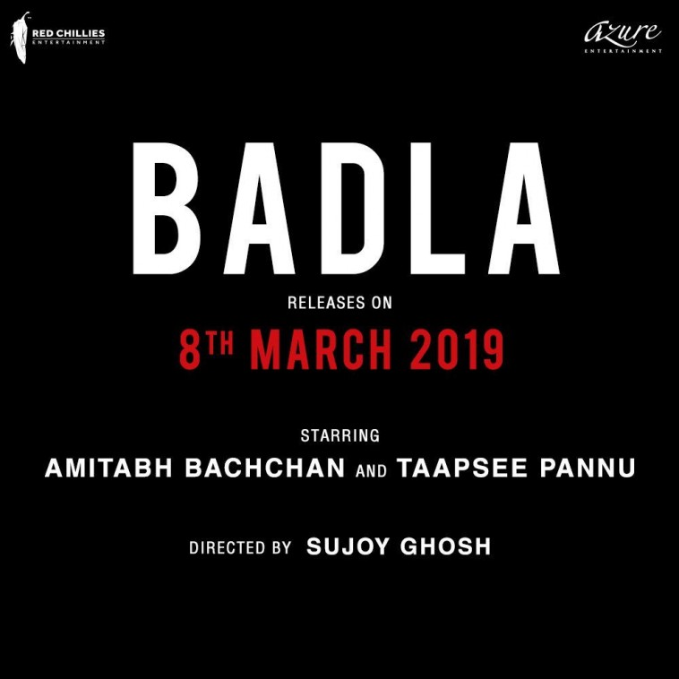 Film Badla to release on 8th March 2019