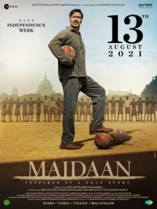 Film maidaan will release on 13th August 2021